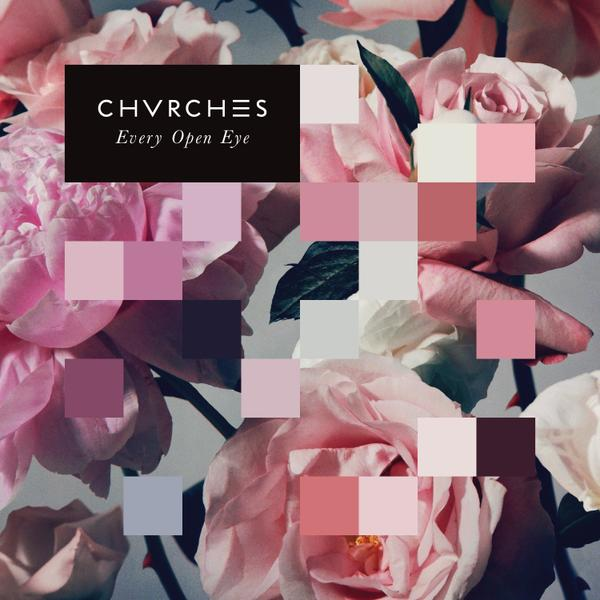 chvrches-every-open-eye-new-album-leave-a-trace